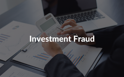 Investment Fraud: Signs to look out for and how to protect yourself